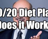 The 20/20 Diet: A Full Review of Dr. Phil's Diet Plan