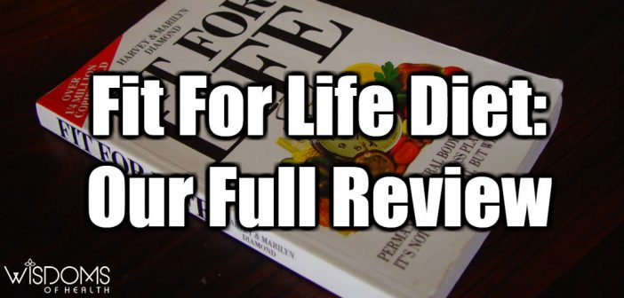 Fit For Life Diet Review, Meal Plans, Results, and More